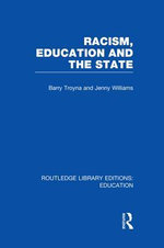 Racism, Education and the State - Barry Troyna