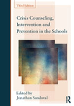 Crisis Counseling, Intervention and Prevention in the Schools : Consultation and Intervention Series in School Psychology