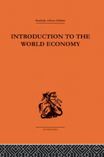 Introduction to the World Economy - A. J. Brown