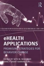 Ehealth Applications : Promising Strategies for Behavior Change