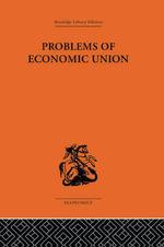 Problems of Economic Union - J. E. Meade