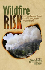 Wildfire Risk : Human Perceptions and Management Implications