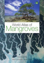World Atlas of Mangroves - Mark Spalding