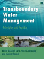 Transboundary Water Management : Principles and Practice