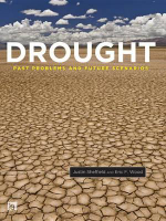 Drought : Past Problems and Future Scenarios - Eric F. Wood
