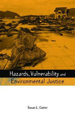 Hazards Vulnerability and Environmental Justice - Susan L. L. Cutter