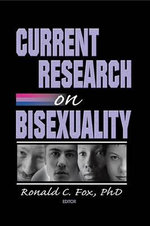 Current Research on Bisexuality - Ronald Fox