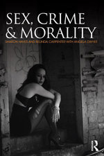 Sex, Crime and Morality - Sharon Hayes