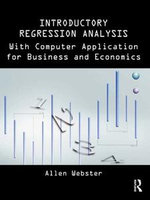 Introductory Regression Analysis : with Computer Application for Business and Economics - Allen Webster