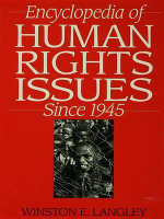 Encyclopedia of Human Rights Issues Since 1945 : Integration of Cognition, Emotion, and Motivation