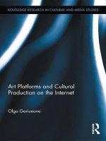 Art Platforms and Cultural Production on the Internet - Olga Goriunova