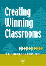 Creating Winning Classrooms : A Comprehensive Grammar of the Modern Language - Peter Hook