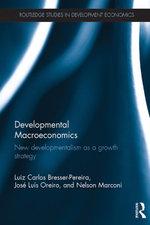 Developmental Macroeconomics : New Developmentalism as a Growth Strategy - Luiz Carlos Bresser-Pereira