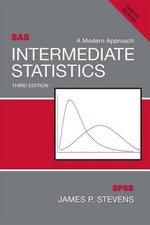 Intermediate Statistics : A Modern Approach, Third Edition - James P. Stevens