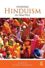 Studying Hinduism in Practice : Studying Religions in Practice