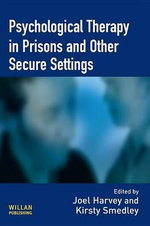 Psychological Therapy in Prisons and Other Secure Settings