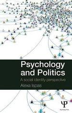 Ispas/ Psychology and Politics : A Social Identity Perspective - Alexa Ispas