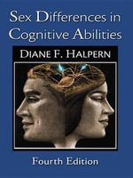 Sex Differences in Cognitive Abilities : 4th Edition - Diane F. Halpern