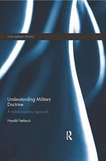 Understanding Military Doctrine : A Multidisciplinary Approach - Harald Hoiback