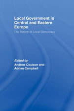 Local Government in Central and Eastern Europe : The Rebirth of Local Democracy