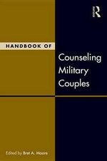 Handbook of Counseling Military Couples : Family Therapy and Counseling