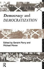 Democracy and Democratization - Michael Moran