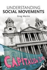 Understanding Social Movements - Greg Martin