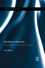 Qualitative Networks : Mixed methods in sociological research - Elisa Bellotti