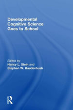 Developmental Cognitive Science Goes to School