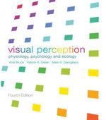 VISUAL PERCEPTION ED4 : Physiology, Psychology and Ecology - Vicki Bruce