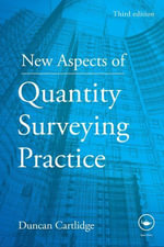 New Aspects of Quantity Surveying Practice - Duncan Cartlidge