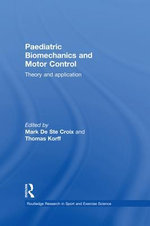 Paediatric Biomechanics and Motor Control