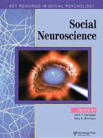 Social Neuroscience : Key Readings