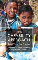 The Capability Approach : From Theory to Practice
