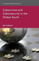 Cybercrime and Cybersecurity in the Global South : Murder, Money, and an Epic Power Struggle in China - Dr. Nir Kshetri