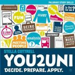 You2Uni : Decide, Prepare, Apply - Stella Cottrell