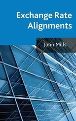 Exchange Rate Alignments - John Mills