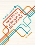 Marketing Strategy and Management : 5th Edition - Michael J. Baker
