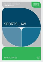 Sports Law : Options for Adequate Realisation - Mark James