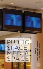 Public Space, Media Space : Back for More