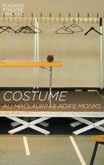 Costume : Readings in Theatre Practice