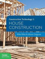 Construction Technology 1 : House Construction - Mike Riley