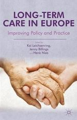 Long-Term Care in Europe : Improving Policy and Practice
