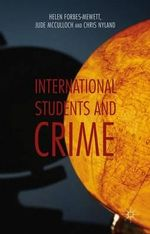International Students and Crime - Helen Forbes-Mewett