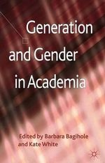 Generation and Gender in Academia : An Introduction to Regulatory Policy, Trading Impa...