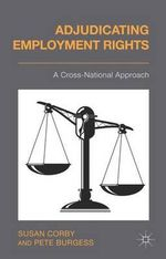 Adjudicating Employment Rights : A Cross-National Approach - Susan Corby
