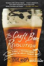 The Craft Beer Revolution - Steve Hindy