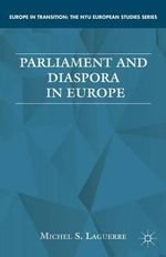 Parliament and Diaspora in Europe - Michel S. Laguerre