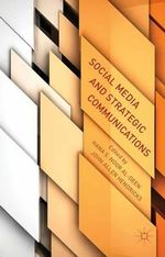 Social Media and Strategic Communications : Faith, Culture and Computer Technology