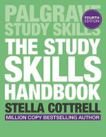 The Study Skills Handbook : 4th Edition - Stella Cottrell
